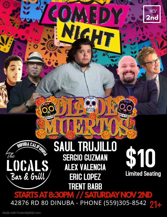 Get Information and buy tickets to Dia De Muertos Comedy Night  on The LOCALS Bar & Grill