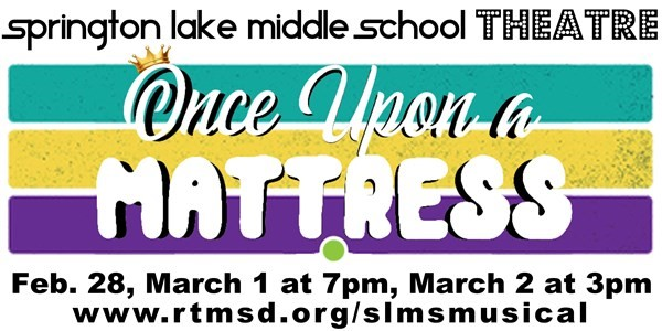 Get Information and buy tickets to SLMS Musical Once Upon a Mattress on Springton Lake Middle School