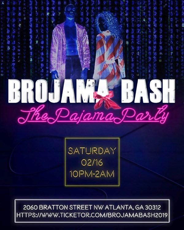 Get Information and buy tickets to BROJAMA BASH The Pajama Party on Brojama Bash