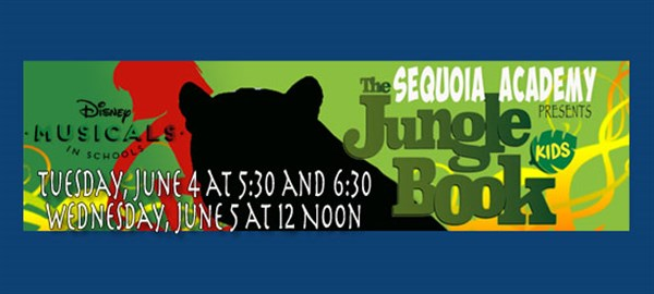 Get Information and buy tickets to The Jungle Book Kids  on Sequoia Academy