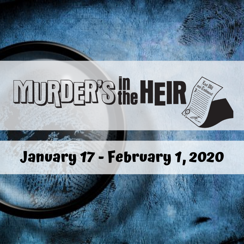 Murder's in the Heir Adult Cast on Feb 03, 00:00@Starlight Community Theater - Pick a seat, Buy tickets and Get information on Starlight Community Theater starlighttickets