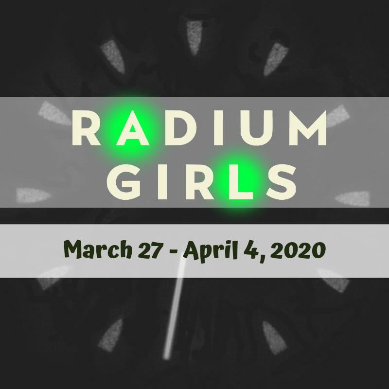Radium Girls  on Apr 07, 00:00@Starlight Community Theater - Pick a seat, Buy tickets and Get information on Starlight Community Theater starlighttickets