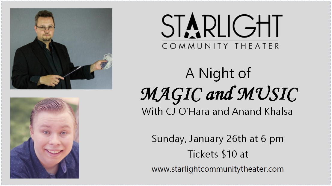 A Night of Magic & Music  on Jan 26, 18:00@Starlight Community Theater - Pick a seat, Buy tickets and Get information on Starlight Community Theater starlighttickets