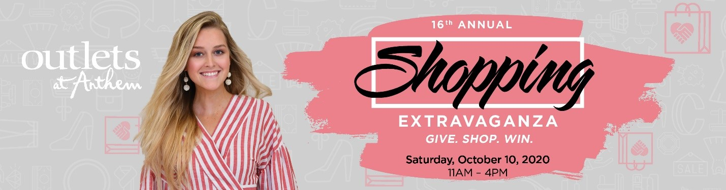 16th Annual Shopping Extravaganza Support Starlight at the Outlets at Anthem on Oct 10, 10:00@Outlets at Anthem - Buy tickets and Get information on Starlight Community Theater starlighttickets