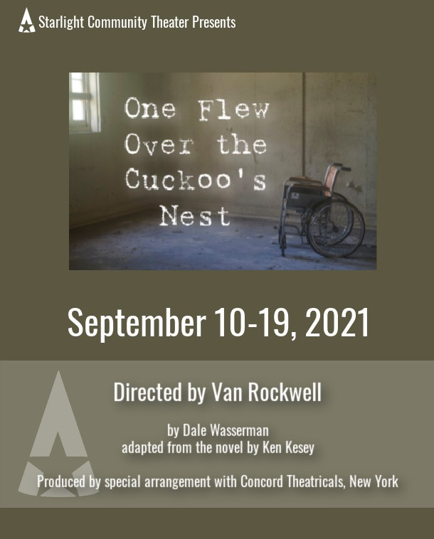 One Flew Over the Cuckoo's Nest  on Sep 10, 19:00@Starlight Community Theater - Pick a seat, Buy tickets and Get information on Starlight Community Theater starlighttickets