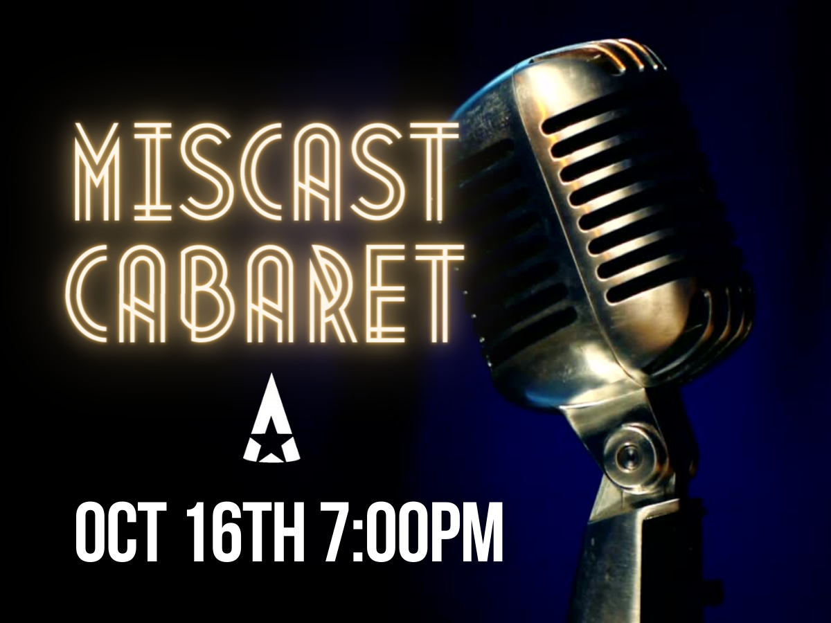 Miscast Cabaret  on Oct 16, 19:00@Starlight Community Theater - Pick a seat, Buy tickets and Get information on Starlight Community Theater starlighttickets