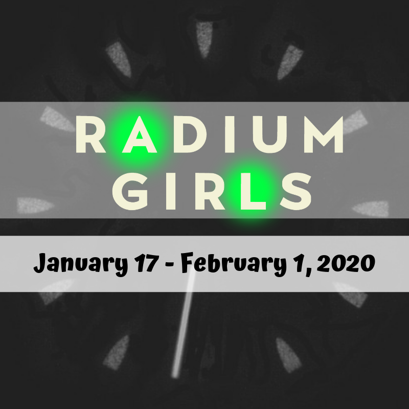 Get Information and buy tickets to Radium Girls  on Starlight Community Theater