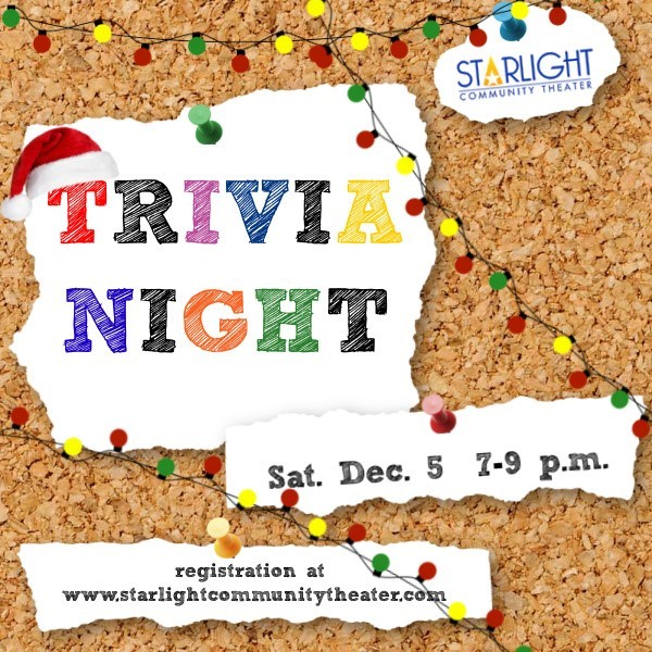 Get Information and buy tickets to Holiday Virtual Trivia Night ONLINE ONLY on Starlight Community Theater