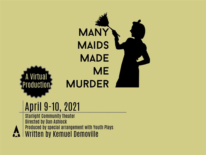 Get Information and buy tickets to Many Maids Production Fee on Starlight Community Theater