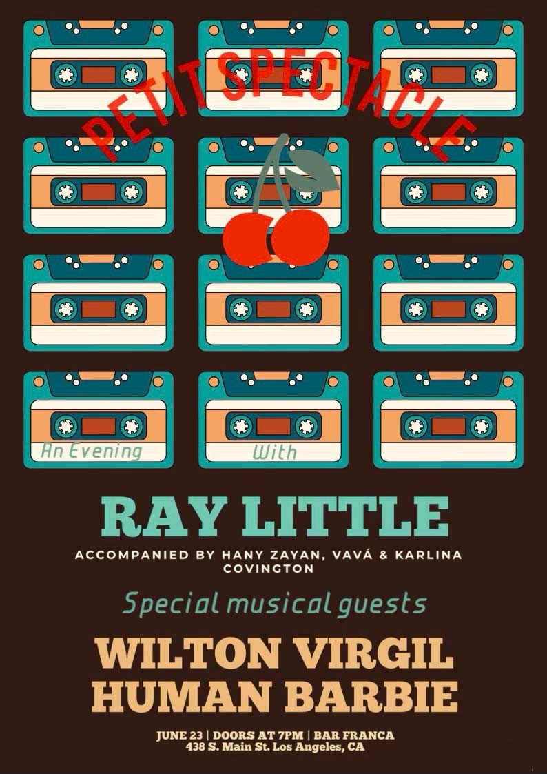 Petit Spectacle An Evening With Ray Little on Jun 23, 19:00@Bar Franca - Buy tickets and Get information on TalkTales Entertainment