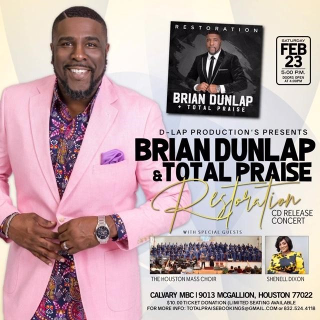 Get Information and buy tickets to Brian Dunlap & Total Praise CD Release Concert  on D-Lap Productions