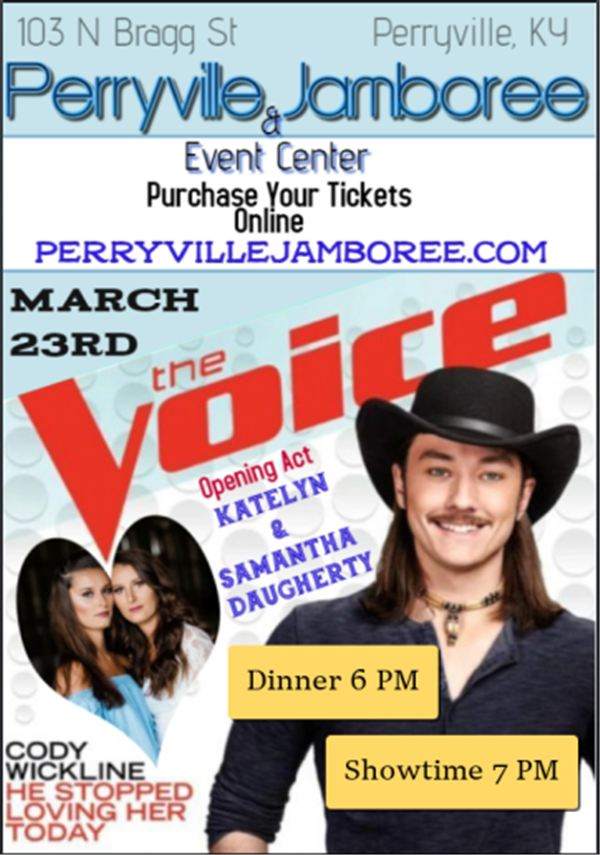 Get Information and buy tickets to Cody Wickline Of The Voice Opening Act: Katelyn & Samantha Daugherty on PerryvilleJamboree.com