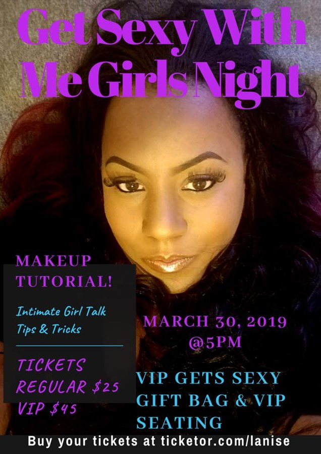 Get Information and buy tickets to Get Sexy With Me Girls Night  on BeautyMax LLC