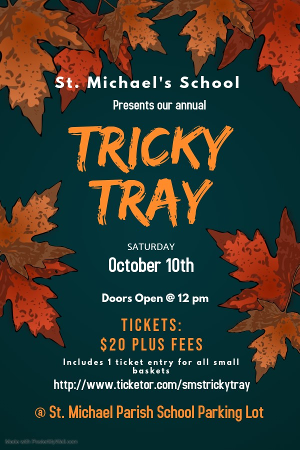 Get Information and buy tickets to SMS Tricky Tray  on St. Michael's School