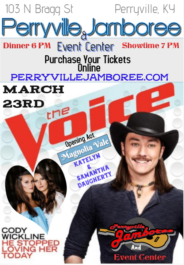 Get Information and buy tickets to Cody Wickline Of The Voice Opening Act: Katelyn and Samantha Daugherty on PerryvilleJamboree