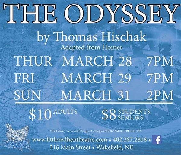 Get Information and buy tickets to THE ODYSSEY, March 28 presented by the Little Red Hen theatre on www.littleredhentheatre.com