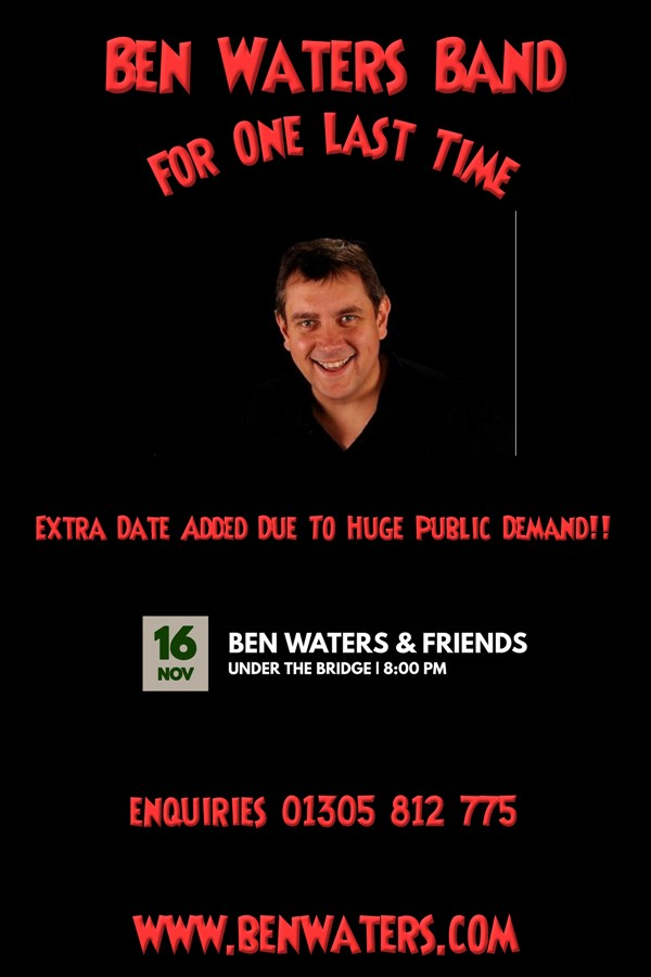 Get Information and buy tickets to Ben Waters - For One Last Time! Ben Waters & Band add an extra night due to public Demand on Ben Waters