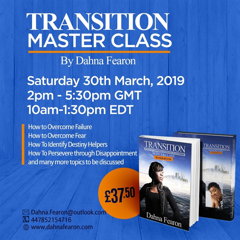 Get Information and buy tickets to Transition Master Class  on Dahna Fearon Enterprise Ltd