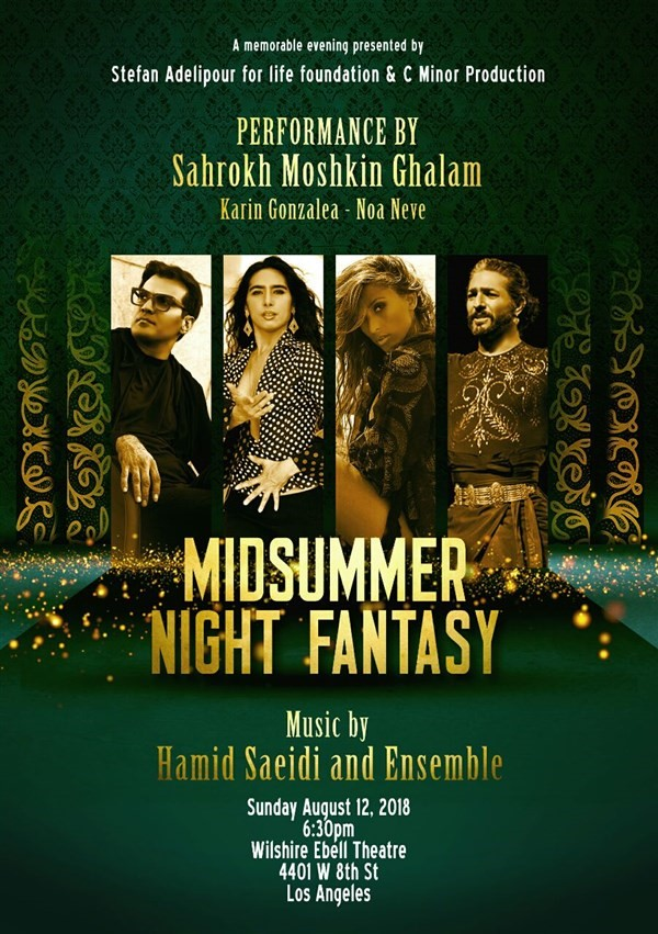 Get Information and buy tickets to MIDSUMMER NIGHTS FANTASY SHAHROKH MOSHKIN GHALAM - HAMID SAEIDI on CMinorProduction
