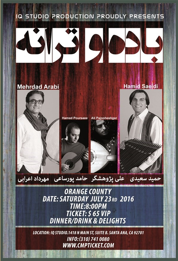 Get Information and buy tickets to Bade va Taraneh (Orange County) باده و ترانه on CMinorProduction