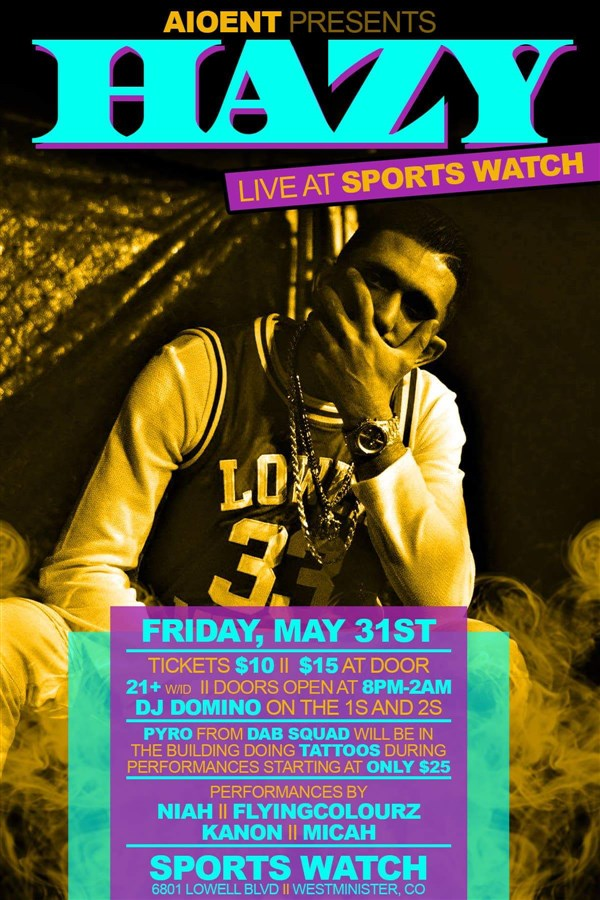 "Get Information and buy tickets to AIO Entertainment PRESENTS ""Hazy"" LIVE @TheSportsWatch  on InThaStreet Music Group"