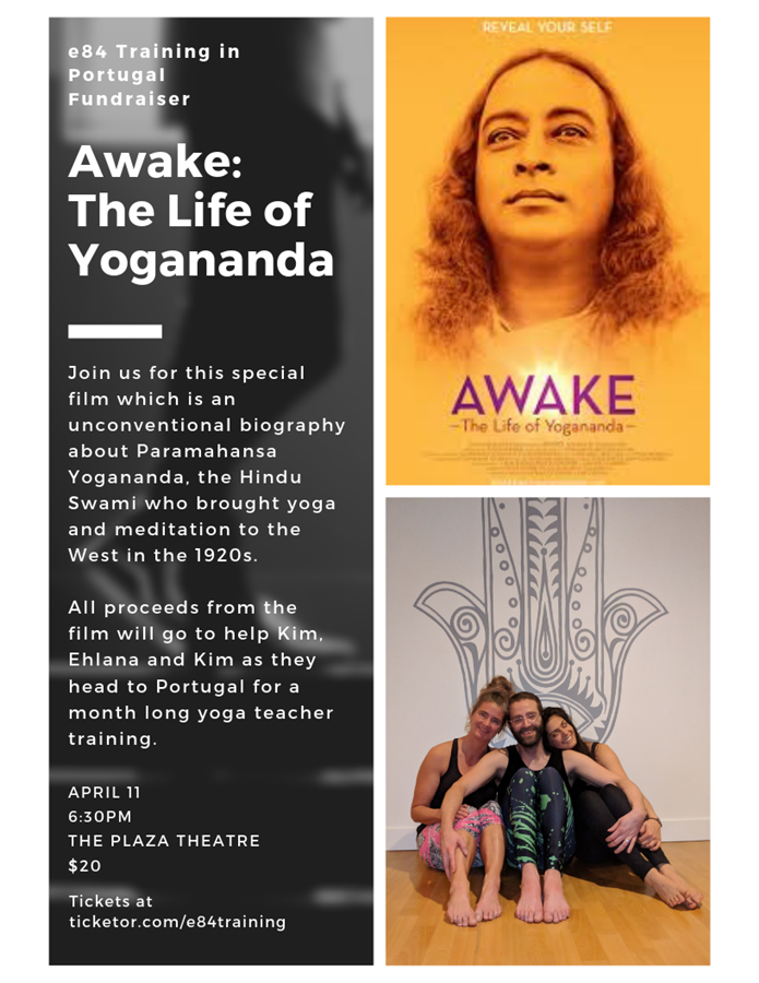 Get Information and buy tickets to Awake: The Life of Yogananda Movie Screening Event on e84 Training in Portugal