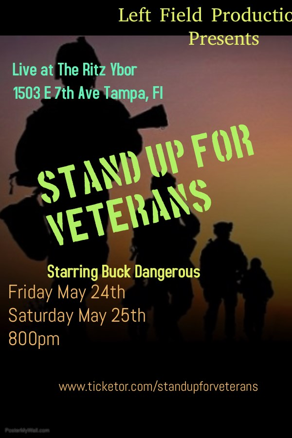 Stand Up for Veterans  on May 24, 20:00@The Ritz Ybor - Buy tickets and Get information on LEFTFIELDPRODUCTIONS