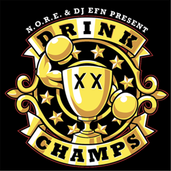 Request Live Drink Champs with special guest Common