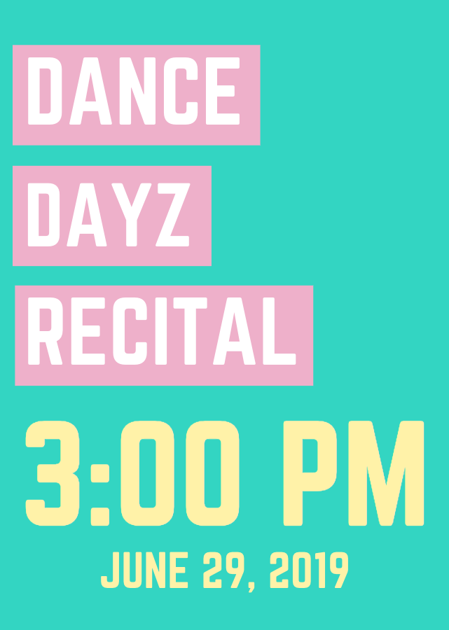 Get Information and buy tickets to Dance Dayz Recital, 3:00 PM SHOW 3:00 PM SHOW on DANCE DAYZ STUDIO