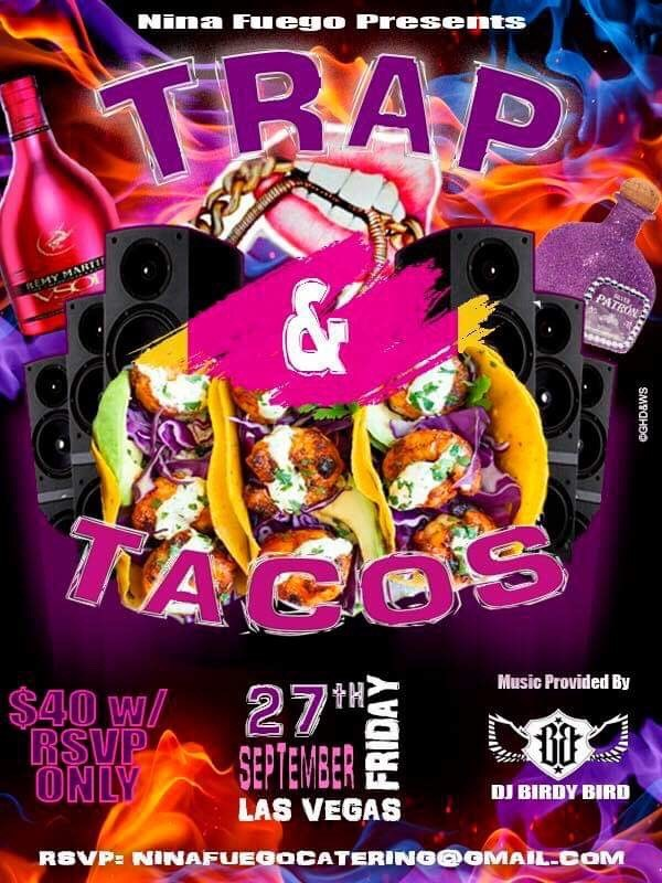 Trap and Tacos
