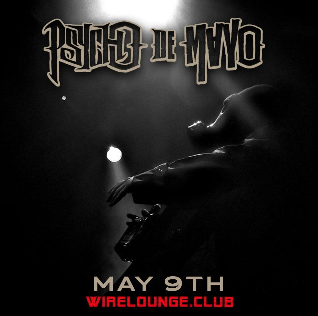 PSYCHO DE MAYO The Psycho Realm on May 09, 20:00@The Wire Lounge - Buy tickets and Get information on The Wire Entertainment
