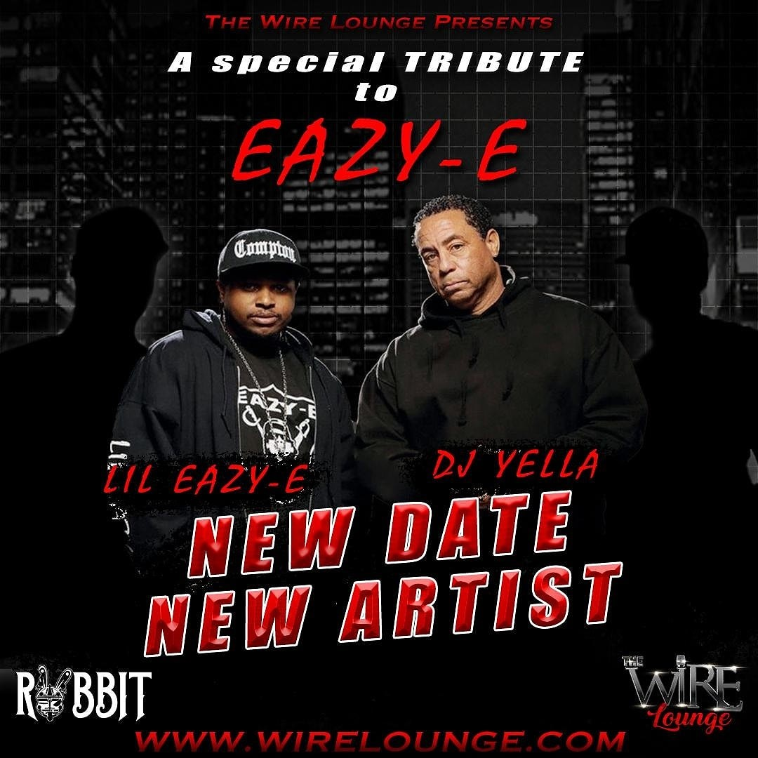 N.W.A TRIBUTE TO EAZY E featuring LIL EAZY E  on Sep 12, 22:00@THE WIRE LOUNGE - Buy tickets and Get information on The Wire Entertainment