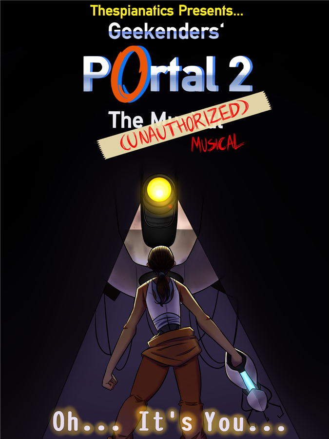 Get Information and buy tickets to Portal 2 the (Unauthorized) Musical  on Thespianatics