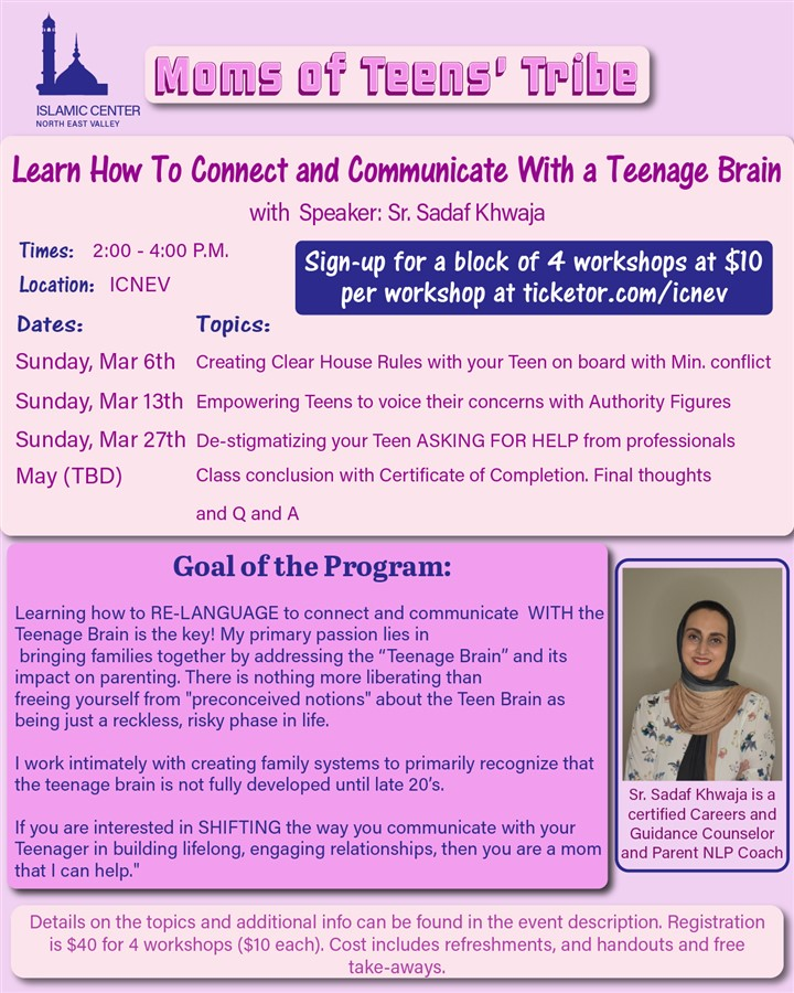 Get Information and buy tickets to Moms of Teens Workshops (block of 4 workshops)  on Islamic Center of the North East Valley
