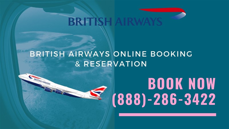 How to get British Airways Reservations +1-(888)-286-3422