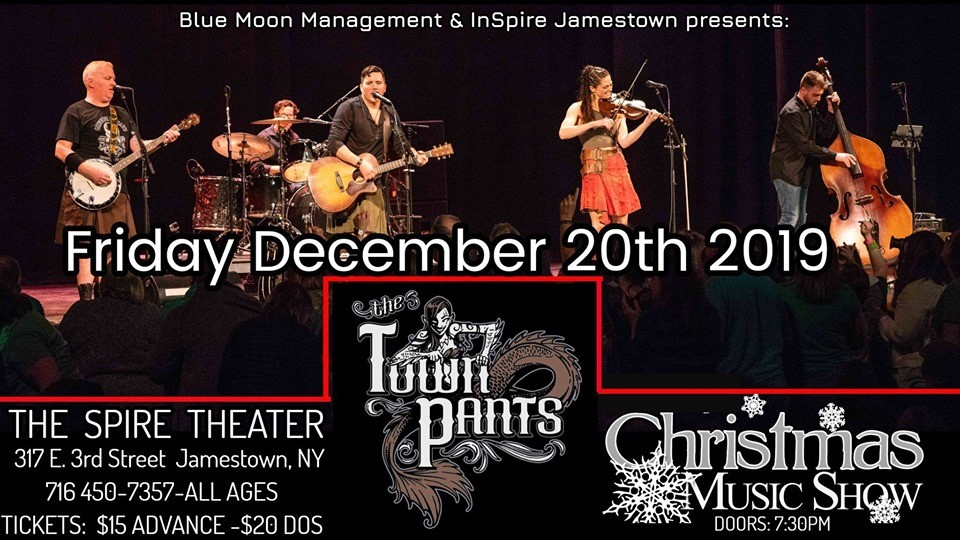 The Town Pants Christmas Show-The Spire Theater,Jamestown,NY