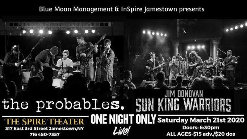 Get Information and buy tickets to The Probables & Jim Donovan & Sun King Warriors!  on The Spire