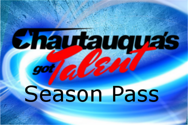 Chautauqua's Got Talent Season Pass