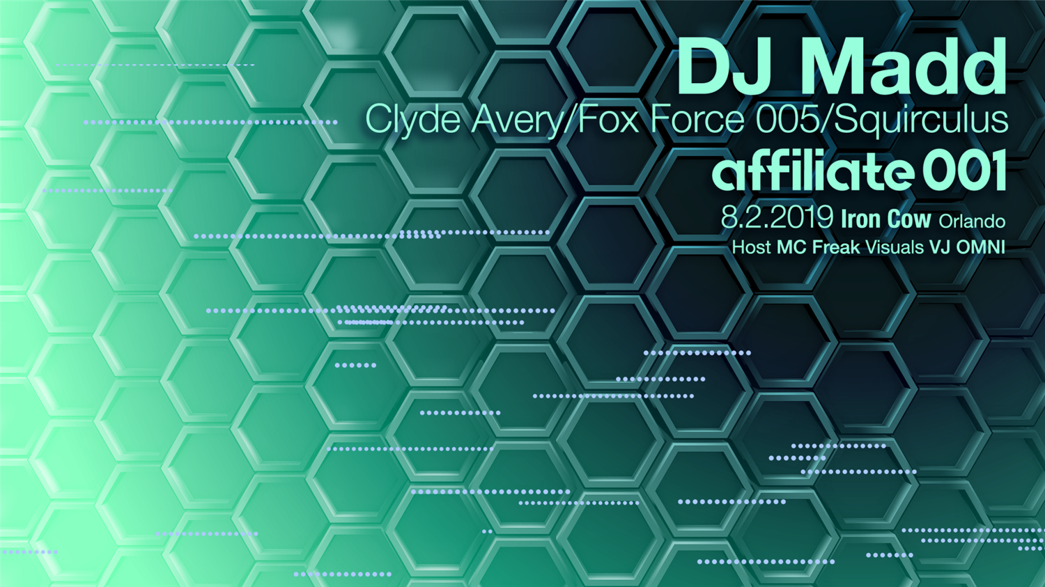 Affiliate 001 DJ MADD on Aug 02, 22:00@Iron Cow - Buy tickets and Get information on Affiliate