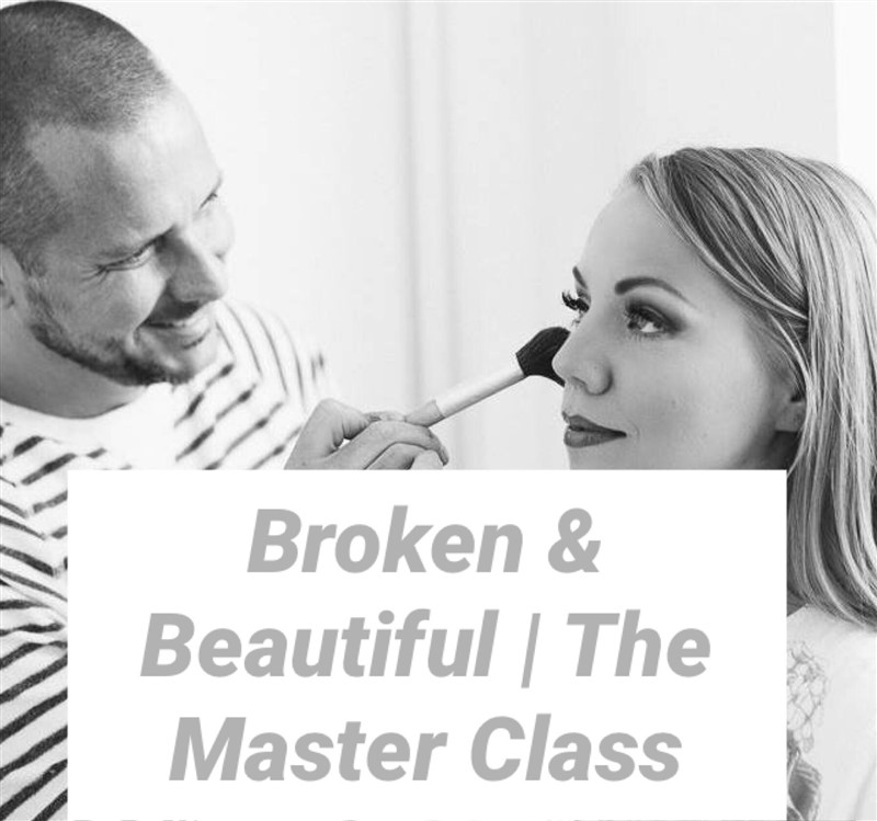 Broken and Beautiful - The Master Class
