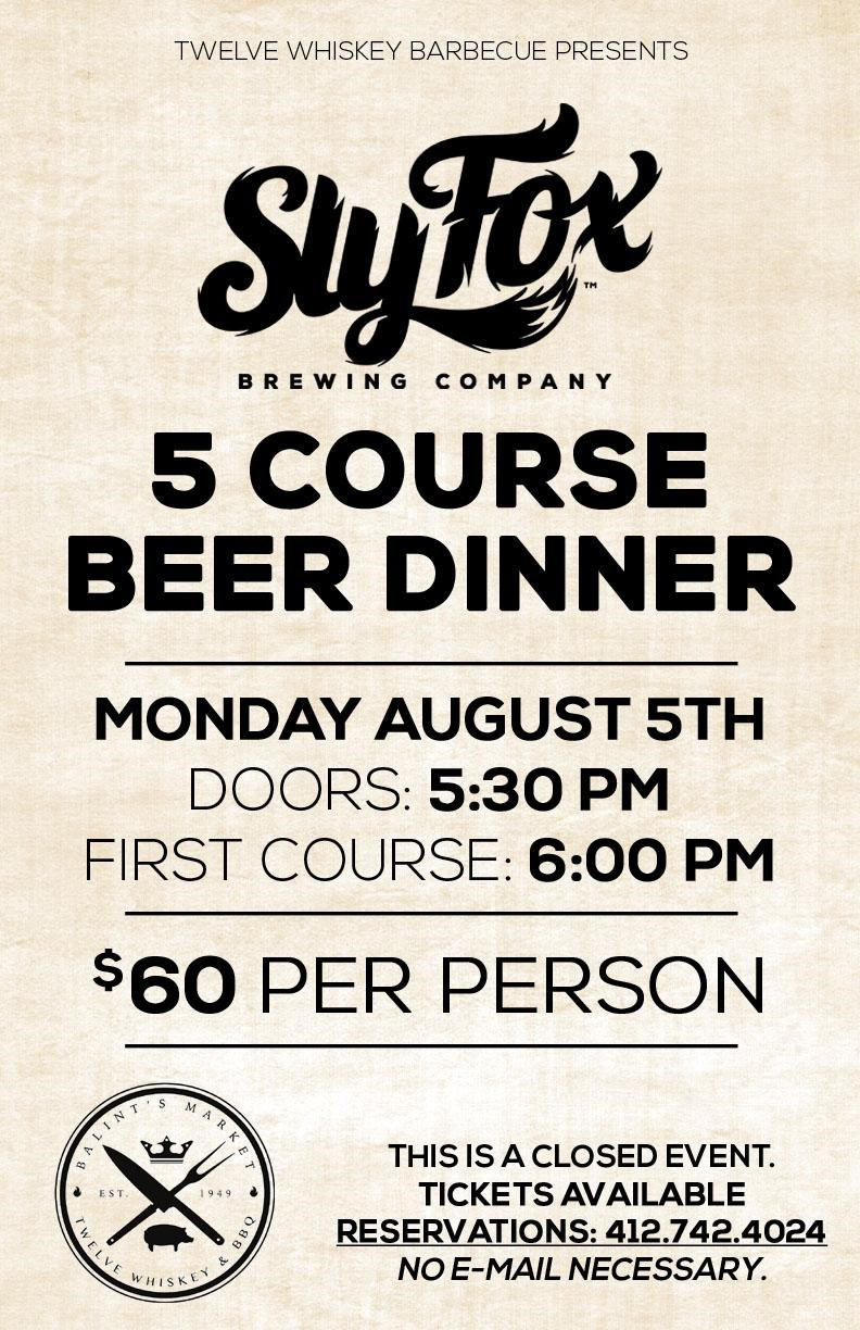 Twelve Whiskey BBQ & Sly Fox Brewing Beer Pairing Dinner on Aug 05, 18:00@Twelve Whiskey Barbecue - Pick a seat, Buy tickets and Get information on Twelve Whiskey Barbecue