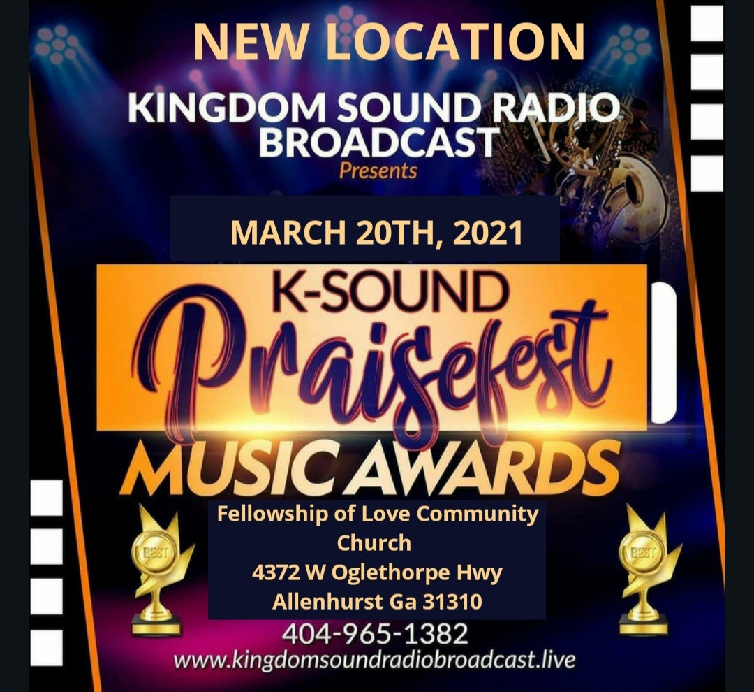 K-Sound Praise Fest Music Awards  on mar. 20, 14:00@Fellowship of Love Community Church - Buy tickets and Get information on K-Sound Praise Fest Music Awards