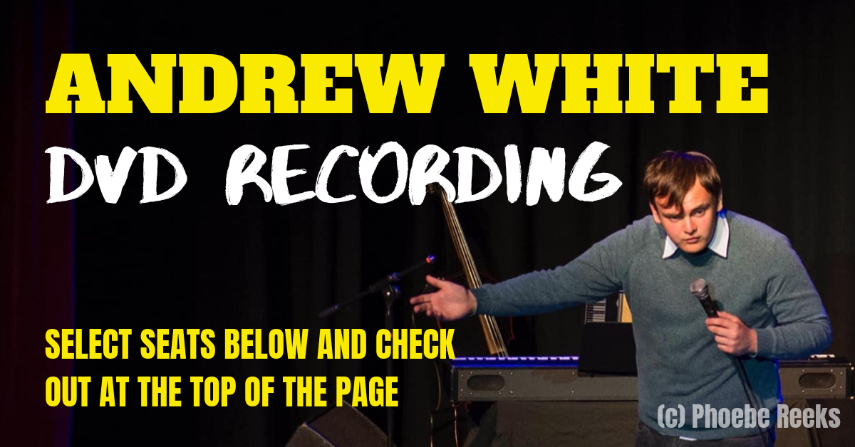Andrew White: DVD Recording  on Sep 06, 19:00@Salisbury Studio Theatre - Pick a seat, Buy tickets and Get information on AndrewWhite