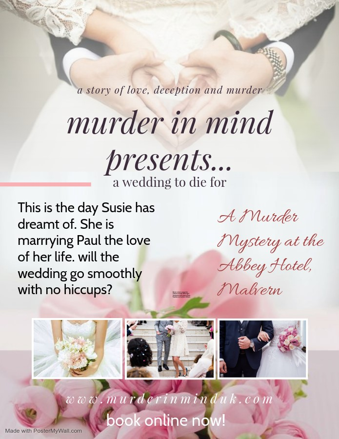 Murder in Mind Presents A Wedding to Die for on Mar 27, 19:00@Abbey Hotel Malvern - Buy tickets and Get information on Murder in Mind