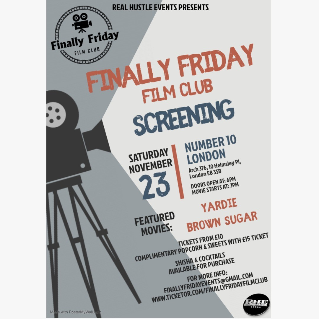 Finally Friday Film Club Launch Screening on Nov 23, 18:30@Number 10 London - Buy tickets and Get information on Finally Friday Film Club