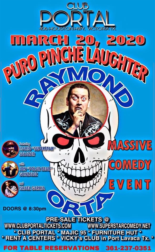 Get Information and buy tickets to Raymond Orta Puro Pinche Laughter on Club Portal