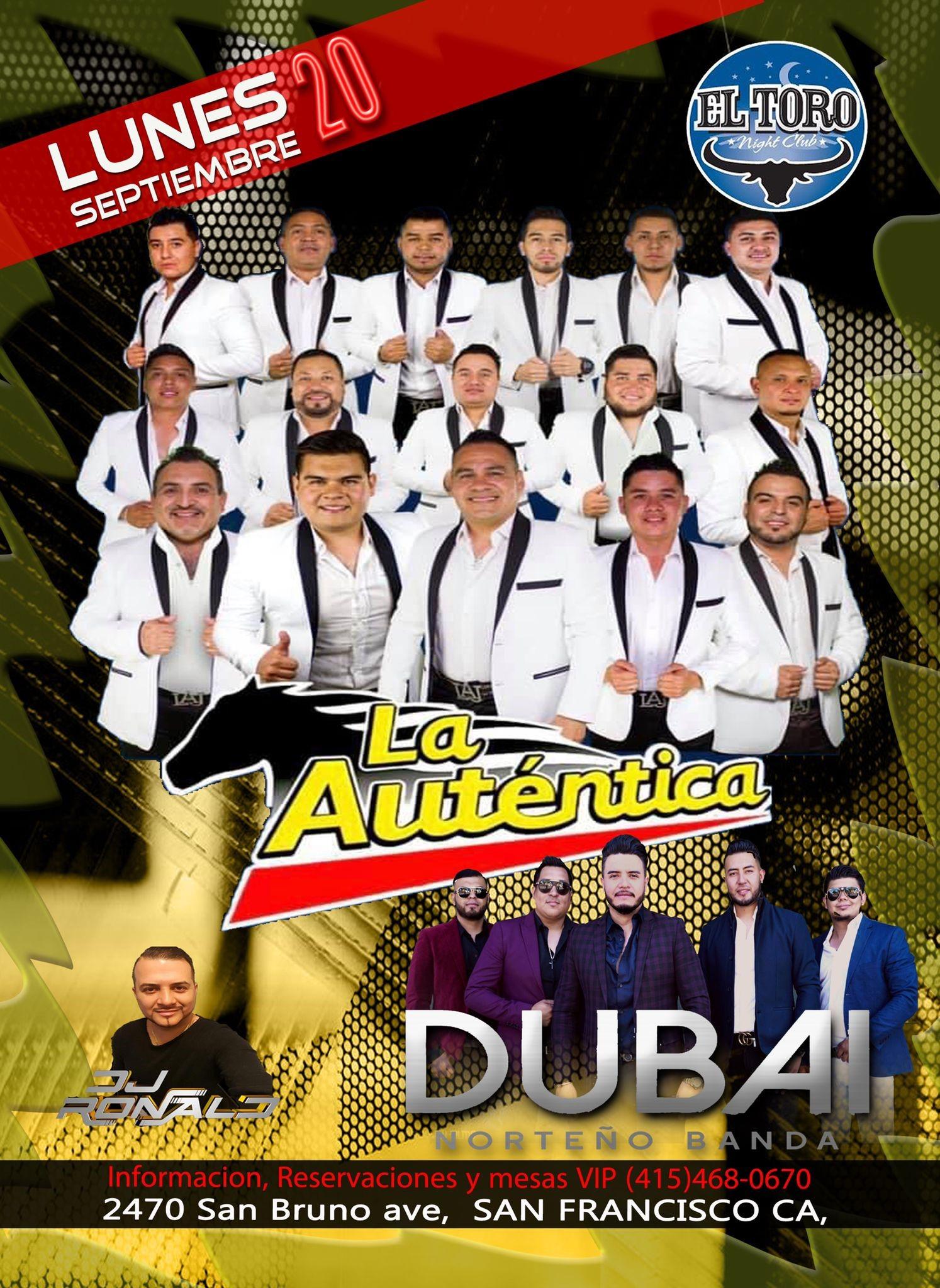 La Autentica La AUTENTICA Y GRUPO DUBAI on sep. 20, 20:00@El Toro Night CLub - Compra entradas y obtén información enwww.eltoronightclub.com