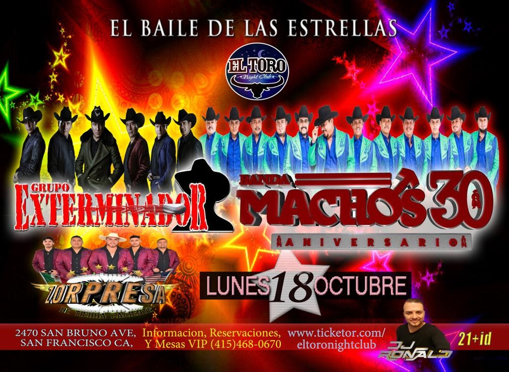 Exterminador y Banda Machos  on Oct 18, 20:00@El Toro Night CLub - Buy tickets and Get information on www.eltoronightclub.com