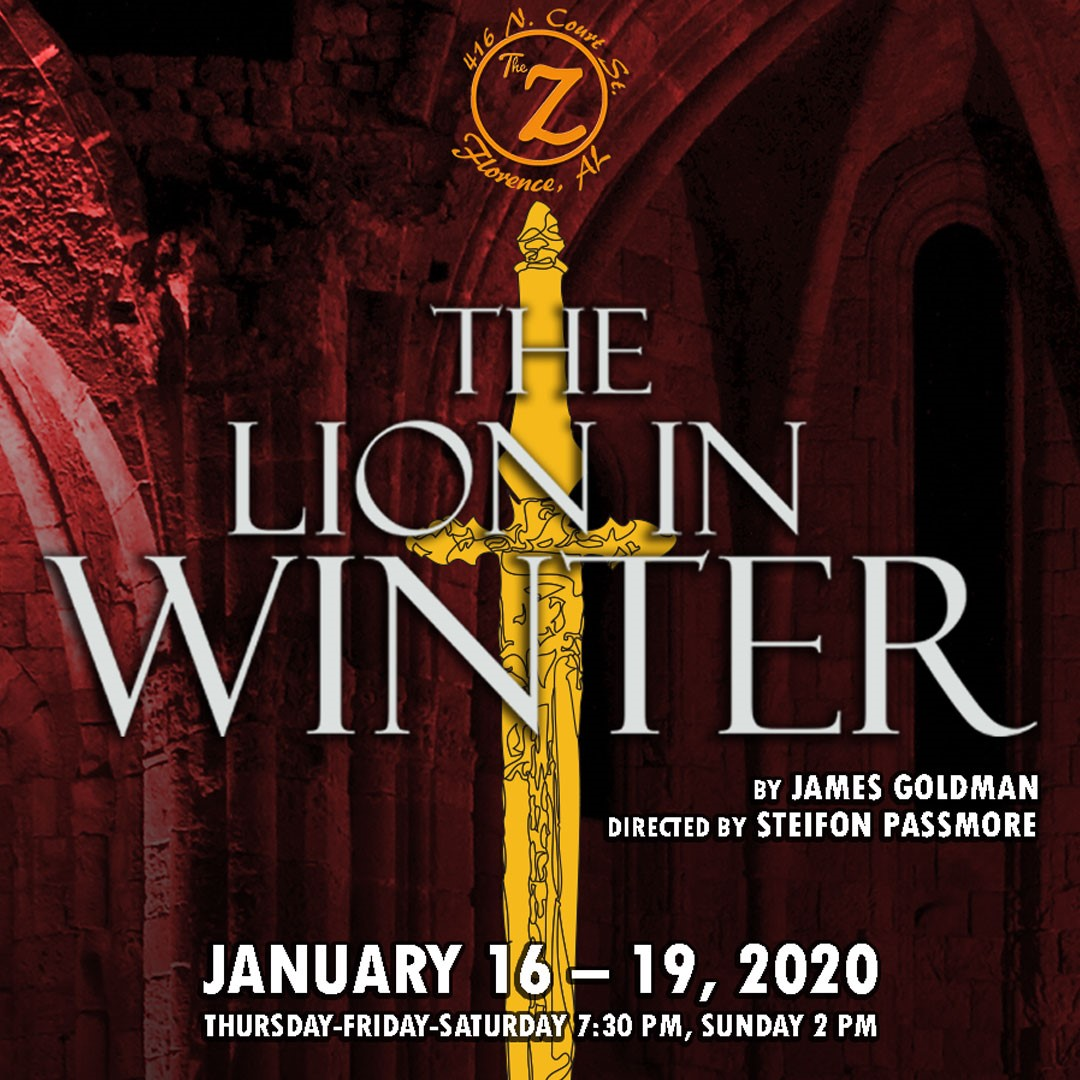 The Lion in Winter  on Jan 21, 00:00@The Z - Pick a seat, Buy tickets and Get information on Historic Zodiac Playhouse