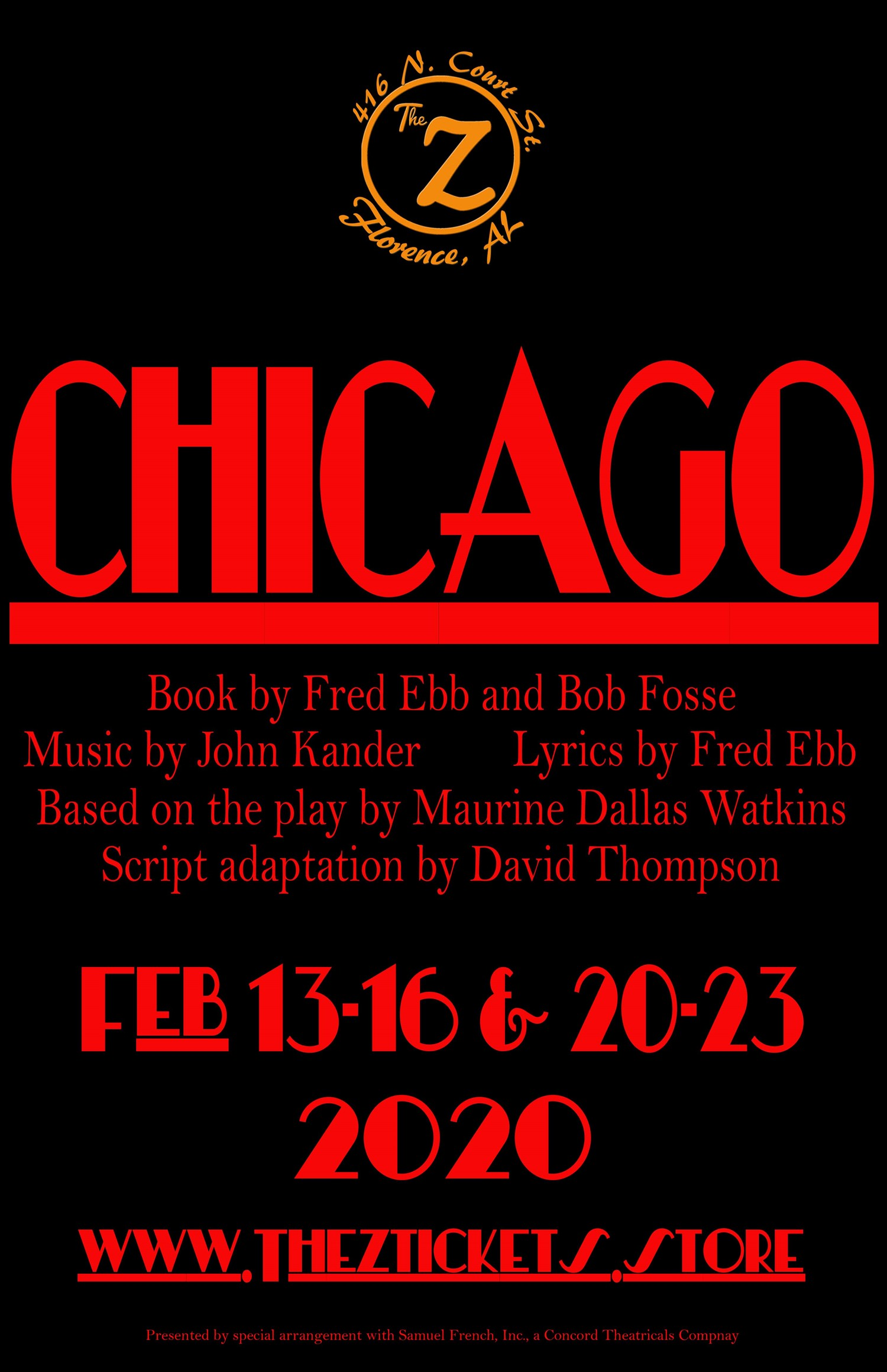 Chicago  on Feb 25, 00:00@The Z - Pick a seat, Buy tickets and Get information on Historic Zodiac Playhouse